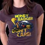 Honey Badger Don&#039;t Care