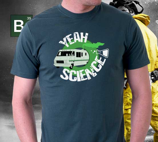 Yeah Science! Awesome Breaking Bad Tee