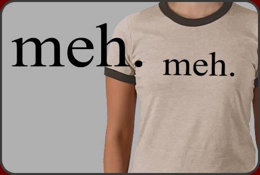 meh-shirt.jpg