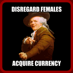 Disregard Females Acquire Currency