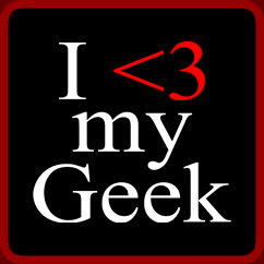 I Love My Geek Shirt