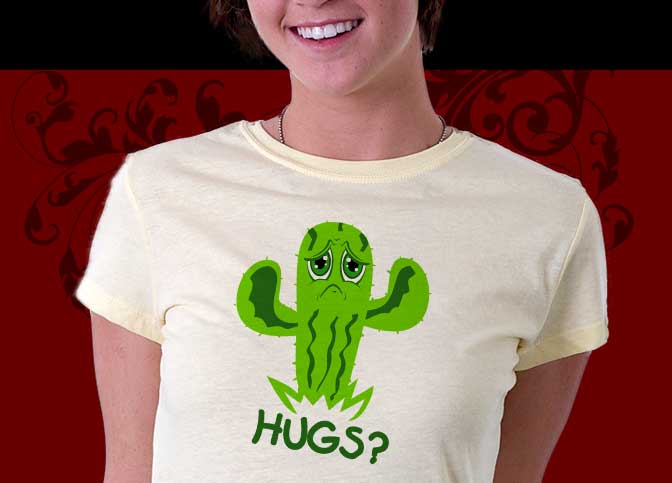 Hugs Shirt :: Funny Cactus Needs Hugs